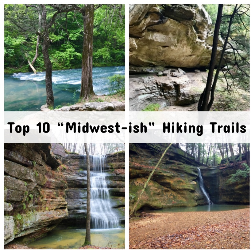 "Top 10 ""Midwest-ish"" Hiking Trails"